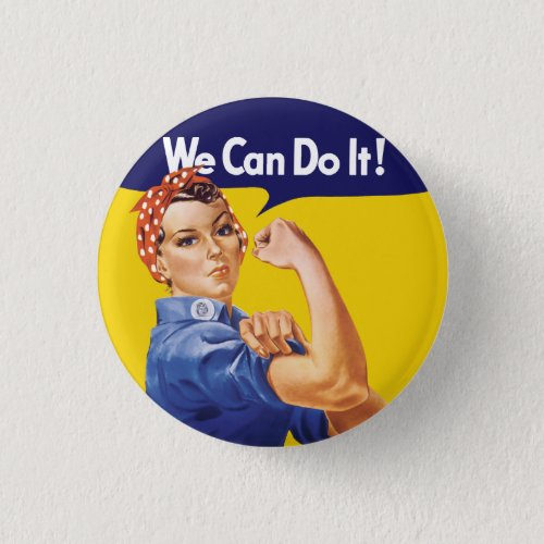 We Can Do It Rosie the Riveter Pinback Button