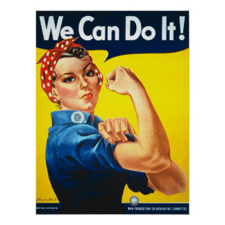 we can do it ,rosie,the Riveter Poster