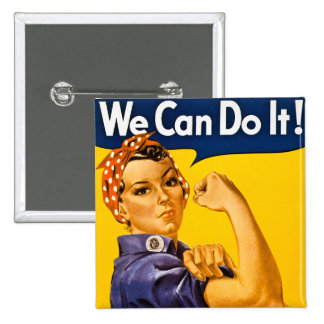 We Can Do It! Rosie the Riveter Vintage WW2 2 Inch Square Button