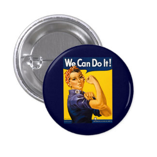 We Can Do It! Rosie the Riveter Vintage WW2 Button