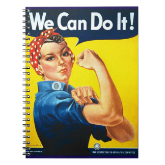 We Can Do It Rosie the Riveter WWII Notebook