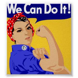 We Can Do It! Rosie The Riveter WWII Poster