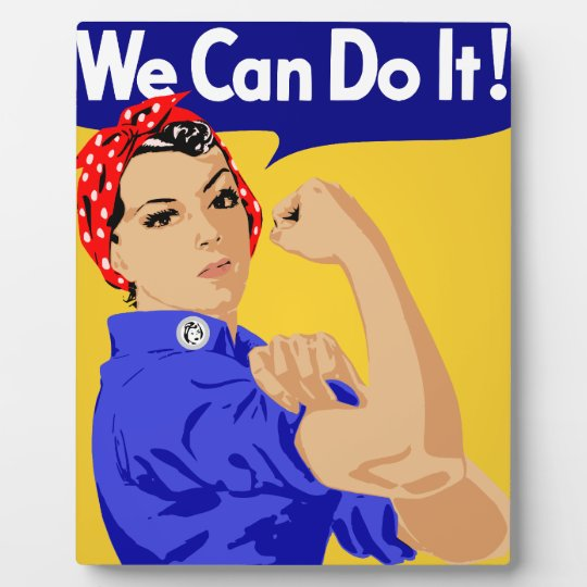 We Can Do It! Rosie The Riveter WWII Poster Plaque