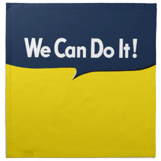 We Can Do it says Rosie Napkin