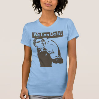 We can do it tee shirt