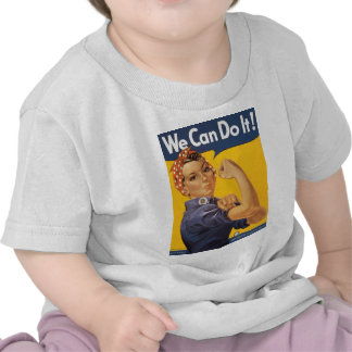 We Can Do It! Tee Shirt