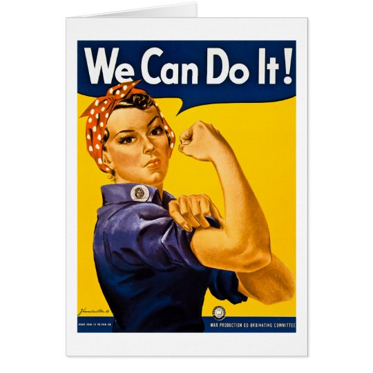 We Can Do It! Vintage WW2 Rosie the Riveter Card