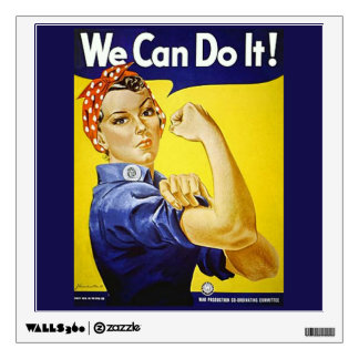 We Can Do It! Wall Decal