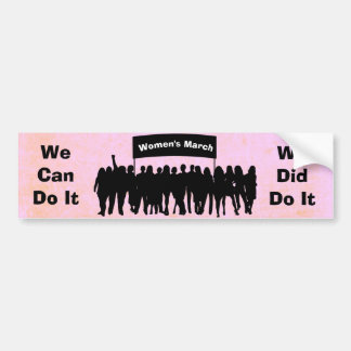 We Can Do It, We Did Do It, Women's Equality March Bumper Sticker