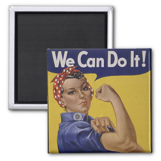 We Can Do It! Women's History 2 Inch Square Magnet