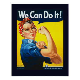We Can Do It World War II Propaganda Poster