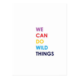 We Can Do Wild Things Postcard