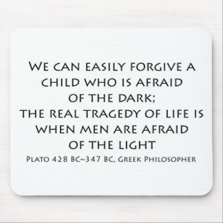 """""""We can easily forgive a child..."""" Mouse Pad"""