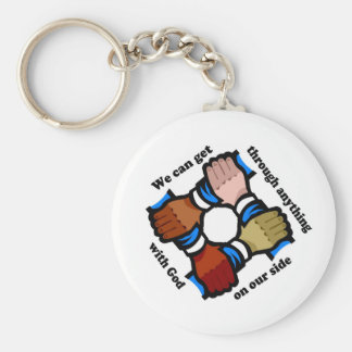 We can get through anything with God on our side Keychain