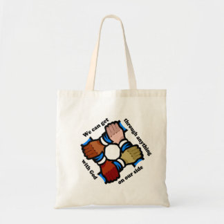 We can get through anything with God on our side Tote Bag