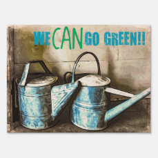 We CAN Go Green Yard Sign