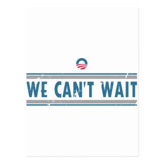 We Can't Wait Postcard