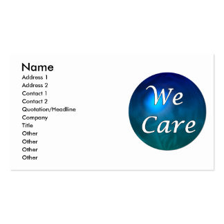 """""""We Care""""- show you care, for any reason! Business Card"""
