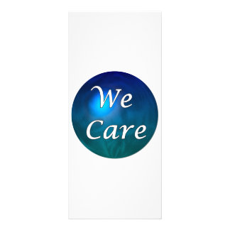 """We Care""- show you care, for any reason! Rack Card"