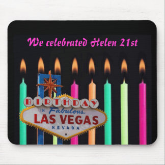 We celebrated Helen 21st birthday in Las Vegas Mou Mouse Pad
