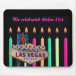 We celebrated Helen 21st birthday in Las Vegas Mou Mousepads