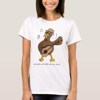 We cluck, we shake, we lay things! T-Shirt