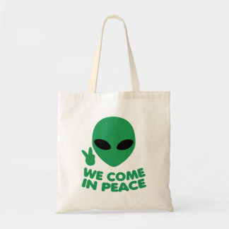 We Come In Peace Alien Tote Bag