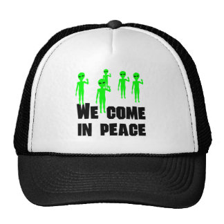 We Come In Peace Trucker Hats
