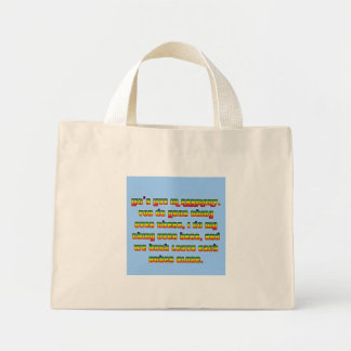 We Could All Live in Peace and Harmony Mini Tote Bag
