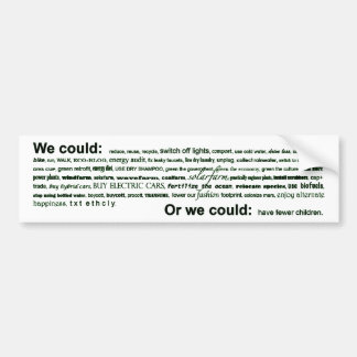 We could... bumper sticker