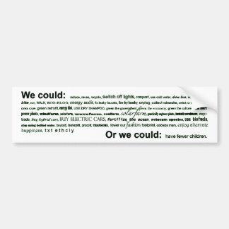 We could... car bumper sticker