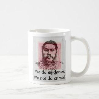 We da evidence coffee mug