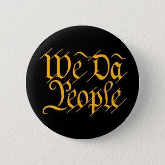 We DA People BUTTON