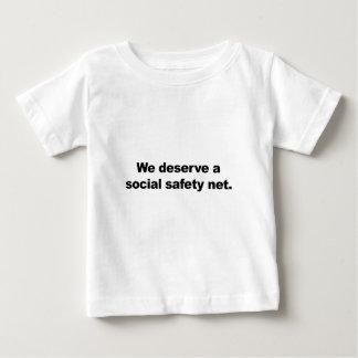 We deserve a social safety net baby T-Shirt