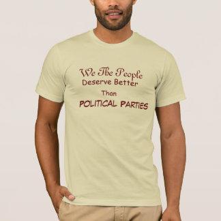 We deserve betterRepublican T-Shirt