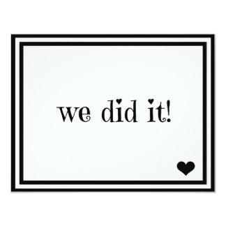 We Did It 4.25x5.5 Paper Invitation Card
