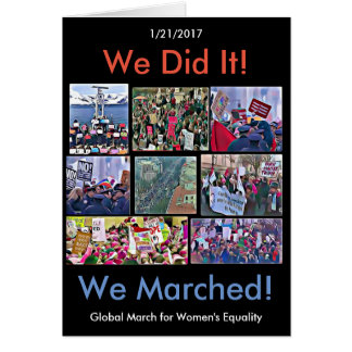 We Did It! Global March for Women's Equality Card