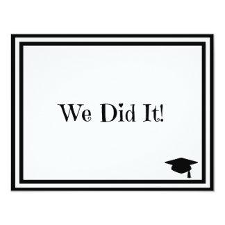 We Did It Graduation 4.25x5.5 Paper Invitation Card