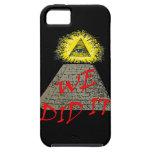 we did it (illuminati) iPhone 5/5S cases