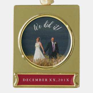 We Did It Newly Weds Wedding Keepsake Ornament