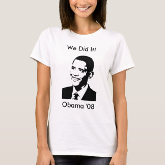 """""""We Did It!"""" Obama Women's Top"""