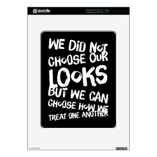 We did not choose our looks but we can choose how skins for the iPad
