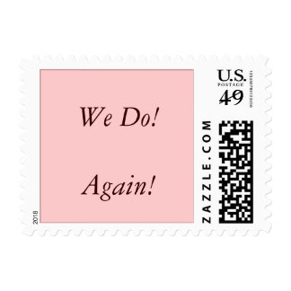 We Do! Again! Postage Stamp