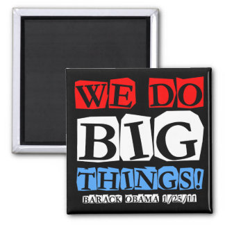 We do big things 2 inch square magnet