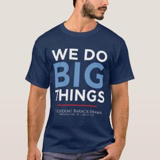 """""""We Do Big Things"""" T-Shirt"""