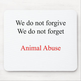 We do not forgive mouse pad