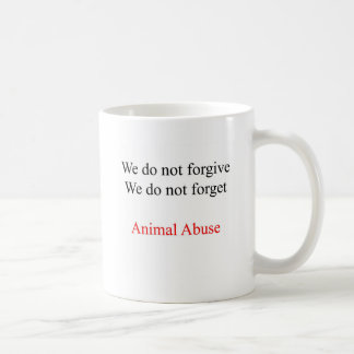 We do not forgive classic white coffee mug