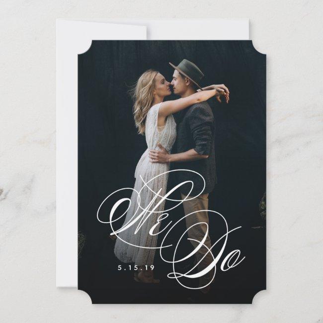 We Do Photo Wedding Invitation