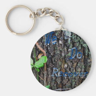 We Do Recover Basic Round Button Keychain