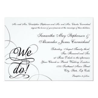We Do, Swirly Black and White Wedding Custom Invitations